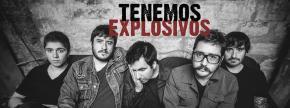Tenemos Explosivos llega a Argentina para presentar su nuevo disco La Virgen de losMataderos